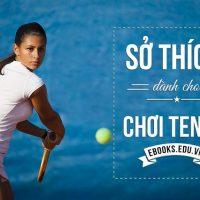 so-thich-choi-tennis-bang-tieng-anh