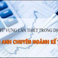 tu-vung-can-thiet-trong-dich-tieng-anh-chuyen-nganh-ke-toan-p2