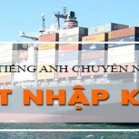 tu-vung-tieng-anh-chuyen-nganh-xuat-nhap-khau-cho-nguoi-di-lam