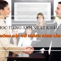 Hoc-tieng-anh-xuatnhap-khau-qua-tinh-huong-gap-go-khach-hang-lan-dau