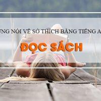 Cung-noi-ve-so-thich-bang-tieng-anh-khi-doc-sach-tu-nho