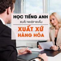 Hoc-tieng-anh-xuat-nhap-khau-qua-hoi-thoai-ve-xuat-xu-hang-hoa