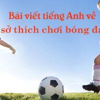 Bai-viet-tieng-anh-ve-so-thich-choi-bong-da-hay