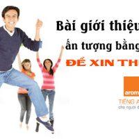 Bai-gioi-thieu-ban-than-an-tuong-bang-tieng-anh-de-xin-thuc-tap