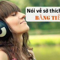Noi-ve-so-thich-nghe-nhac-bang-tieng-anh-sau-sac