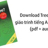 download-tree-or-three-giao-trinh-tieng-anh-giao-tiep-pdf-audio