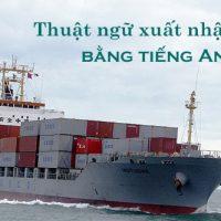 Thuat-ngu-xuat-nhap-khau-bang-tieng-anh-ve-van-tai-duong-bien