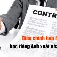 Tinh-huong-dieu-chinh-hop-dong-hoc-tieng-anh-xuat-nhap-khau