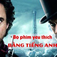 Viet-ve-bo-phim-yeu-thich-bang-tieng-anh-sherlock-holmes