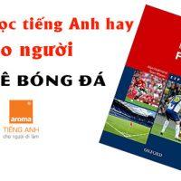 Tai-lieu-hoc-tieng-anh-hay-cho-nguoi-dam-me-bong-da-english-for-football